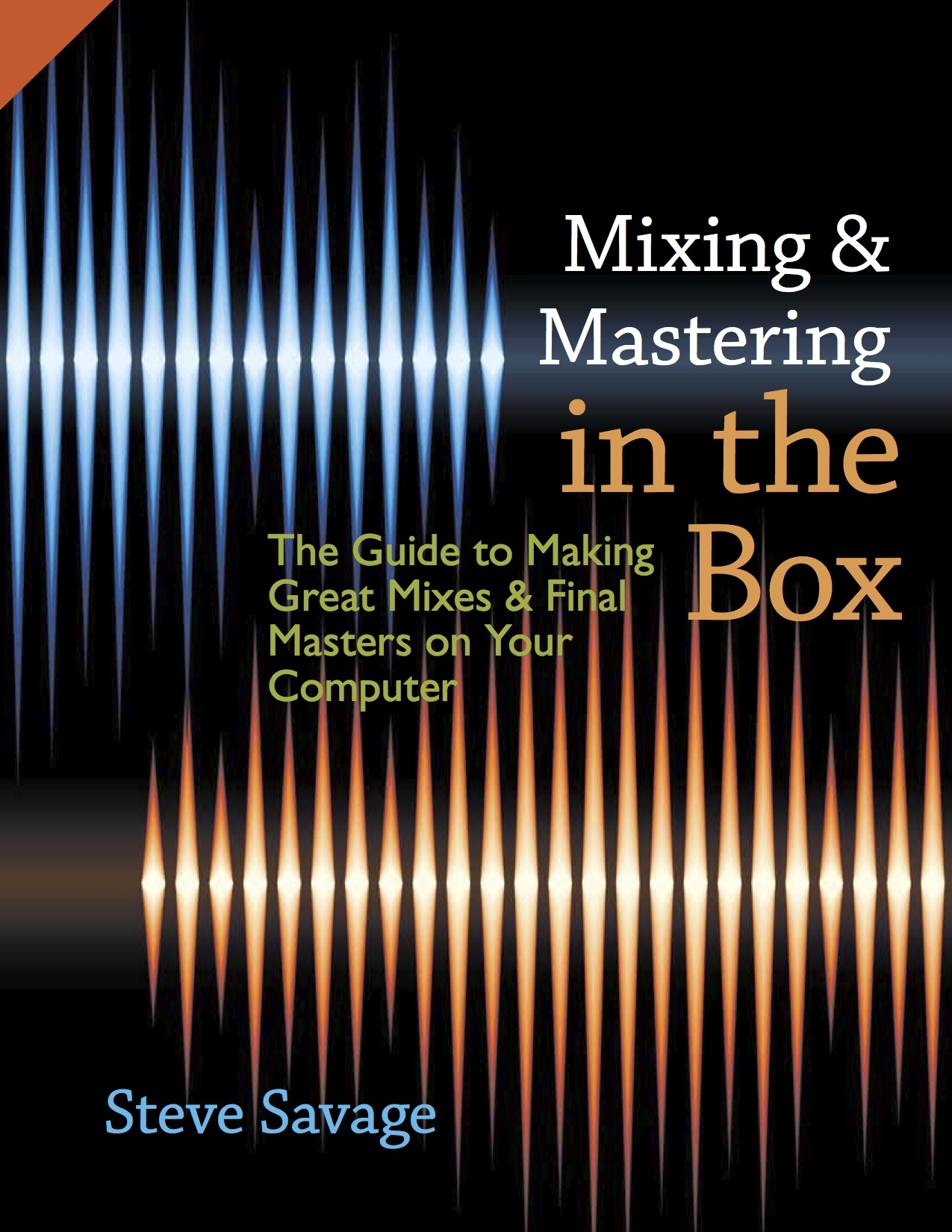 Mixing & Mastering in the Box by Steve Savage